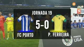 I Liga (19ªJ): Resumo FC Porto 5-0 FC P.Ferreira