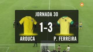 I Liga (30ªJ): Resumo FC Arouca 1-3 FC P.Ferreira