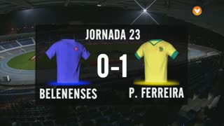 I Liga (23ªJ): Resumo Belenenses 0-1 FC P.Ferreira