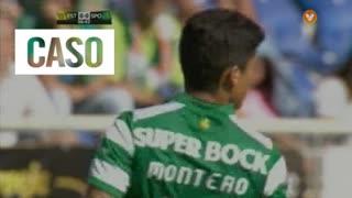Sporting CP, Caso, Montero aos 7'