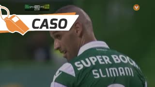 Sporting CP, Caso, Slimani aos 64'