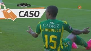 CD Tondela, Caso, J. Murillo aos 25'