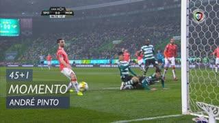 Sporting CP, Jogada, André Pinto aos 45'+1'