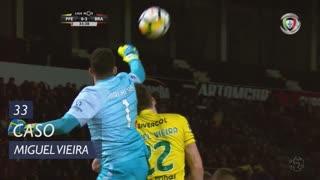 FC P.Ferreira, Caso, Miguel Vieira aos 33'
