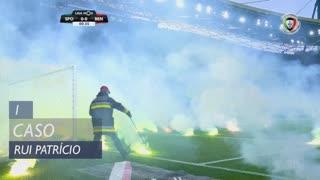 Sporting CP, Caso, Rui Patrício aos 1'