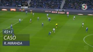 Vitória SC, Caso, Rafael Miranda aos 45'+1'