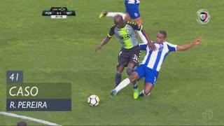 FC Porto, Caso, Ricardo Pereira aos 41'