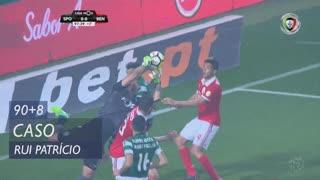 Sporting CP, Caso, Rui Patrício aos 90'+8'