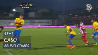 Estoril Praia, Caso, Bruno Gomes aos 45'+1'
