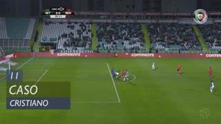 Vitória FC, Caso, Cristiano aos 11'