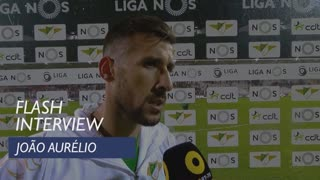 Liga (26ª): Flash Interview João Aurélio
