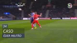 FC Porto, Caso, Éder Militão aos 34'