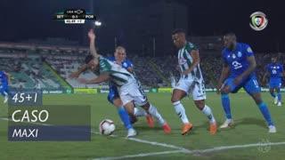 FC Porto, Caso, Maxi aos 45'+1'