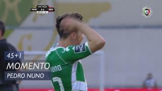 Moreirense FC, Jogada, Pedro Nuno aos 45'+1'