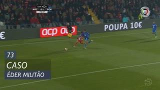 FC Porto, Caso, Éder Militão aos 73'