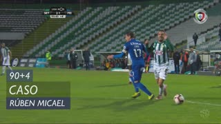 Vitória FC, Caso, Rúben Micael aos 90'+4'