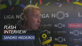 Liga (28ª): Flash Interview Sandro Medeiros