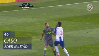 FC Porto, Caso, Éder Militão aos 45'+1'