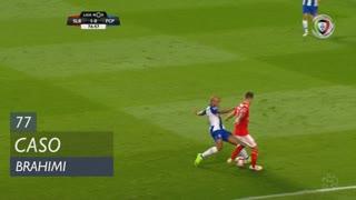FC Porto, Caso, Brahimi aos 77'