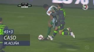 Sporting CP, Caso, M. Acuña aos 45'+3'
