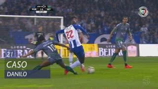 FC Porto, Caso, Danilo aos 21'