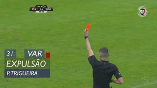 Moreirense FC, Expulsão, Pedro Trigueira aos 31'