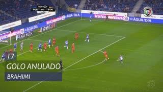 FC Porto, Golo Anulado, Brahimi aos 17'