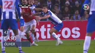 FC Porto, Caso, Óliver aos 43'