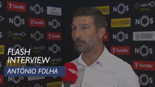 Liga (32ª): Flash Interview António Folha
