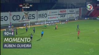 CD Aves, Jogada, Rúben Oliveira aos 90'+4'