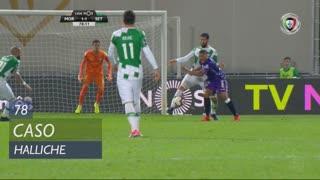 Moreirense FC, Caso, Halliche aos 78'