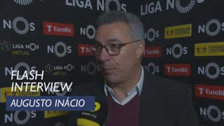 Liga (22ª): Flash Interview Augusto Inácio