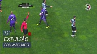 Boavista FC, Expulsão, Edu Machado aos 72'