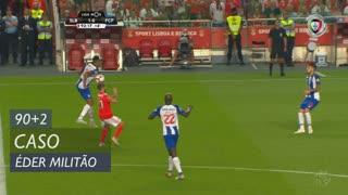 FC Porto, Caso, Éder Militão aos 90'+2'