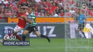 SL Benfica, Caso, André Almeida aos 45'+1'