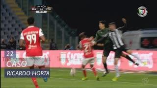 SC Braga, Caso, Ricardo Horta aos 22'