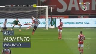 SC Braga, Jogada, Paulinho aos 45'+1'