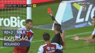 SC Braga, Expulsão, Rolando aos 90'+2'