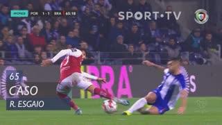 SC Braga, Caso, Ricardo Esgaio aos 65'