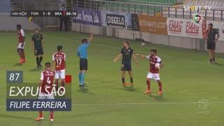 CD Tondela, Expulsão, Filipe Ferreira aos 87'