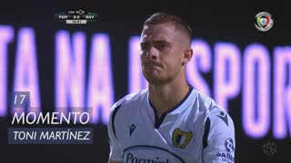 FC Famalicão, Jogada, Toni Martínez aos 17'
