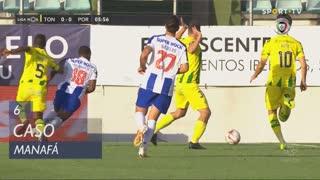 FC Porto, Caso, Manafá aos 6'