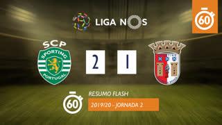 Liga NOS (2ªJ): Resumo Flash Sporting CP 2-1 SC Braga