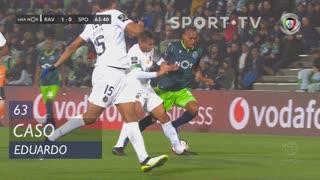 Sporting CP, Caso, Eduardo aos 63'
