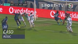 Moreirense FC, Caso, Rosic aos 30'