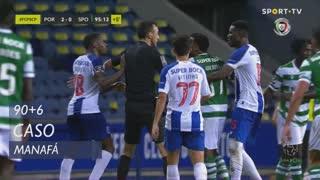 FC Porto, Caso, Manafá aos 90'+6'