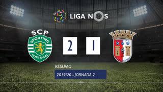 Liga NOS (2ªJ): Resumo Sporting CP 2-1 SC Braga