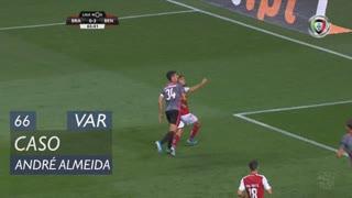 SL Benfica, Caso, André Almeida aos 66'