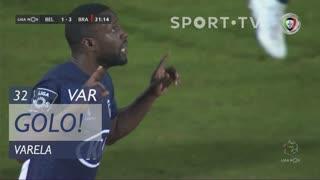 GOLO! Belenenses SAD, Varela aos 32', Belenenses SAD 1-3 SC Braga