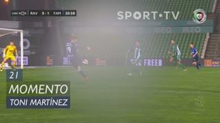 FC Famalicão, Jogada, Toni Martínez aos 21'
